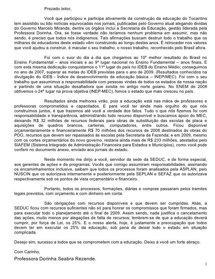 Prezado leitor,                  Você que participou e participa ativamente da construção da educação do Tocantins tem ass...