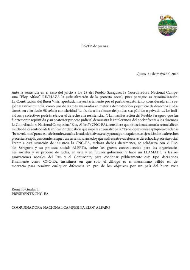 Boletín de prensa. Quito, 31 de mayo del 2016 Ante la sentencia en el caso del juicio a los 28 del Pueblo Saraguro; la Coo...