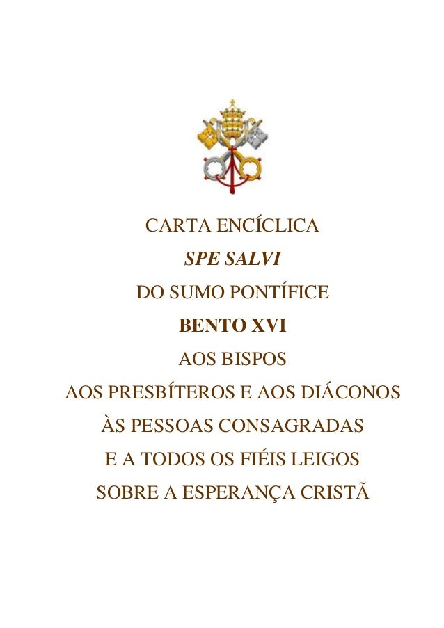 CARTA ENCÍCLICA          SPE SALVI      DO SUMO PONTÍFICE          BENTO XVI          AOS BISPOSAOS PRESBÍTEROS E AOS DIÁC...