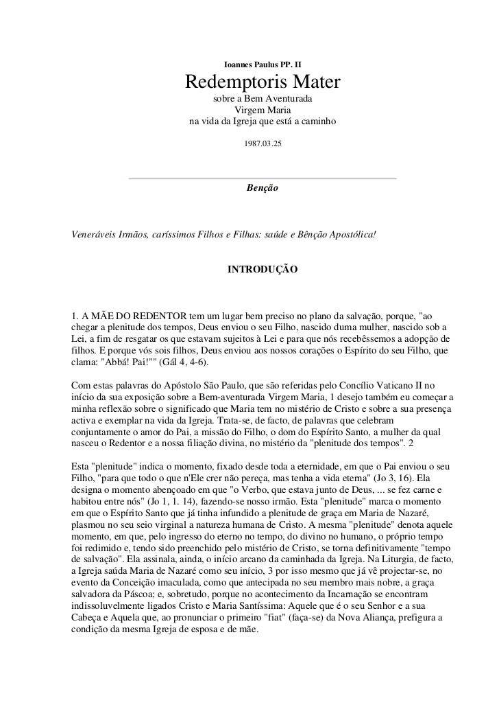 Ioannes Paulus PP. II                            Redemptoris Mater                                   sobre a Bem Aventurad...