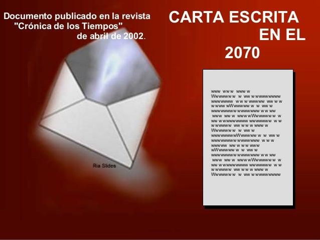 Ria Slides CARTA ESCRITA EN EL 2070 www ww w www w Wwwwww w w ww w wwwwwwww wwwwwww w w w wwwww ww w w w www wWwwwww w w w...
