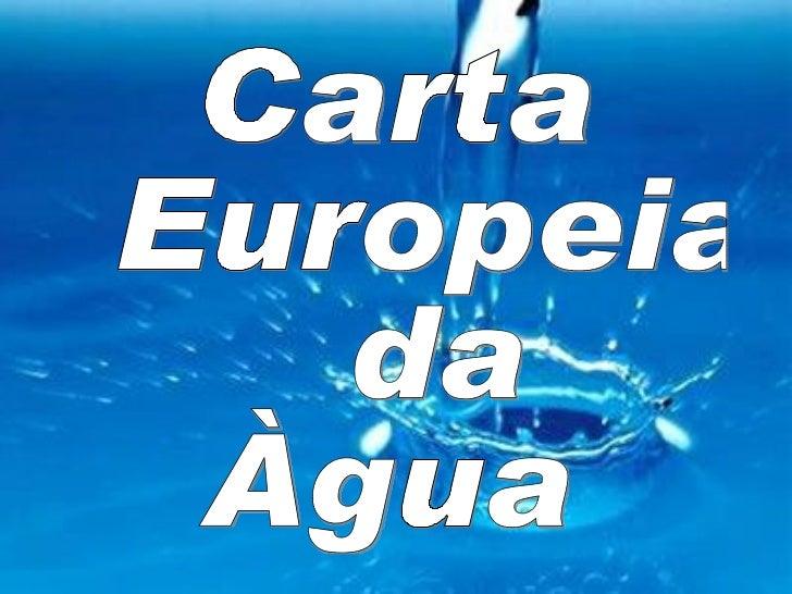 Carta Europeia da  Àgua