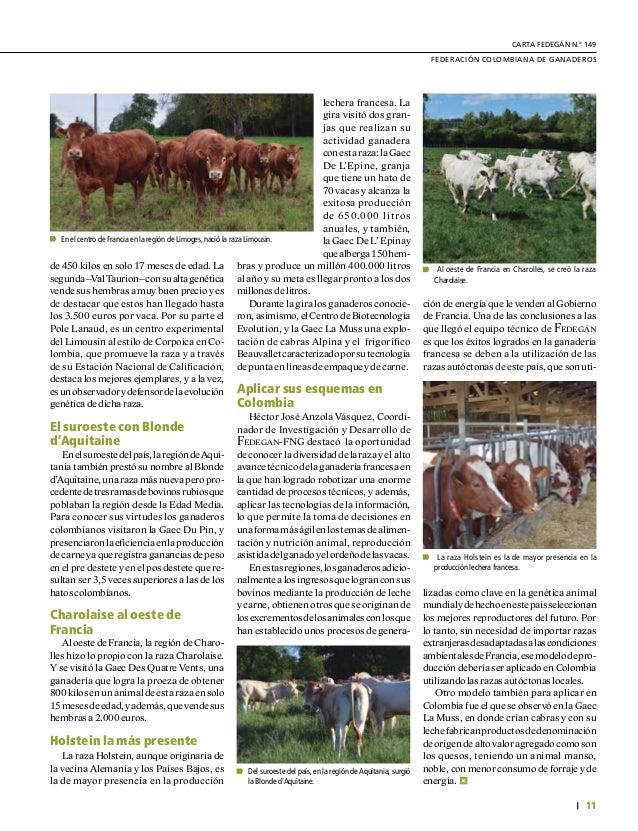 DE GREMIOS Y REGIONES 12 L a primera visita que los ganaderos colombianos hicieron fue a la EARL De La Ville Connue (EARL ...