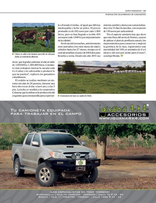DE GREMIOS Y REGIONES 22 L a cría de cabras también hizo parte de la IX Gira Técnica Ganadera y los ganaderos colombianos ...