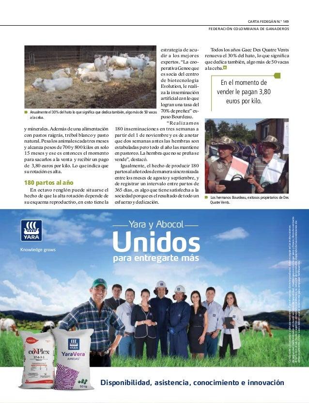 DE GREMIOS Y REGIONES 26 U nejemplodecómosereficienteenla producción de carne evidenciaron los ganaderos asistentes a la g...