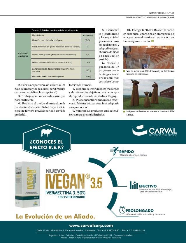 DE GREMIOS Y REGIONES 30 O tro criador de Limousin que man- tiene su hato en confinamiento es GaecGuizardin,enelquesedesta...