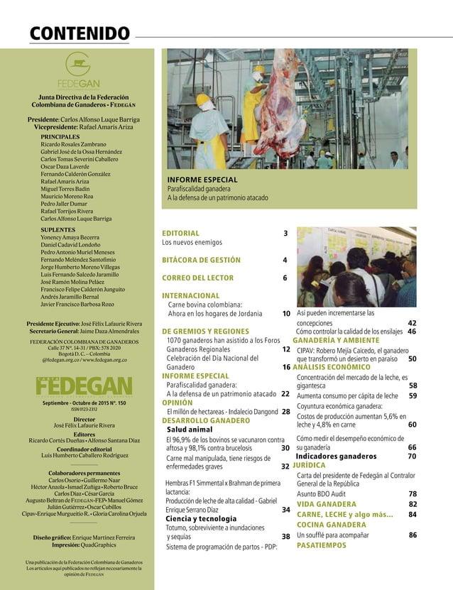 9  FEDERACIÓN COLOMBIANA DE GANADEROS carta fedegÁn N°. 150 9  FEDERACIÓN COLOMBIANA DE GANADEROS Diseño portada:Enrique...