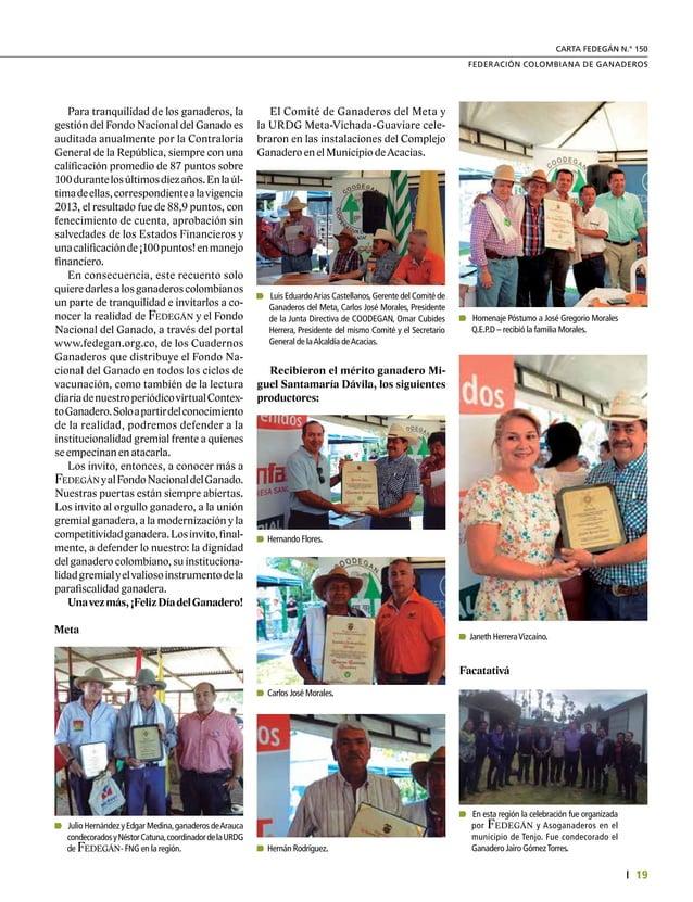 21 FEDERACIÓN COLOMBIANA DE GANADEROS carta fedegÁn N.° 150 Gremio ganadero del Tolima hizo un homenaje Póstumo al Dr. Rob...