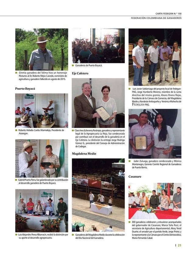 23  FEDERACIÓN COLOMBIANA DE GANADEROS carta fedegÁn Nº. 150 Exministro Restrepo no puede sostener que, para el cumplimie...
