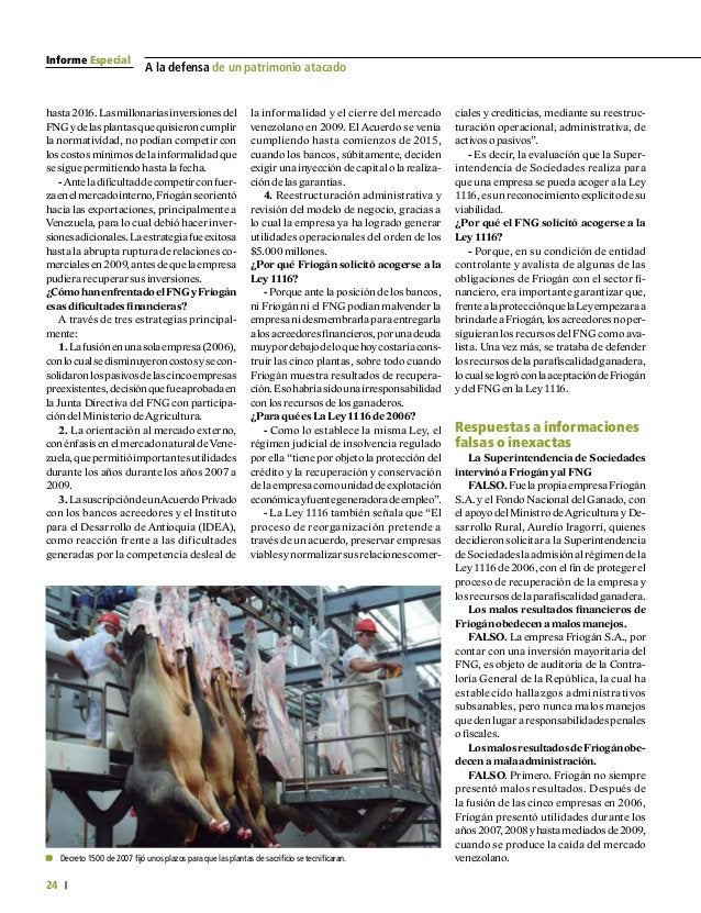 Informe Especial 26 A la defensa de un patrimonio atacado Segundo.Almargendequetodaempre- sa pueda tener dificultades o as...