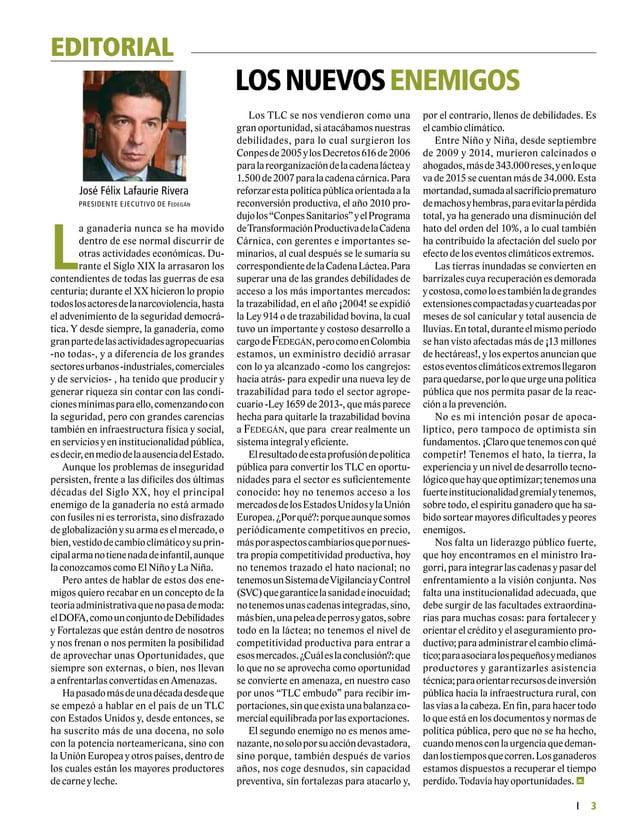 FEDERACIÓN COLOMBIANA DE GANADEROS carta fedegÁn Nº. 150 5 Es muy variada la canasta de productos del campo que entran de ...