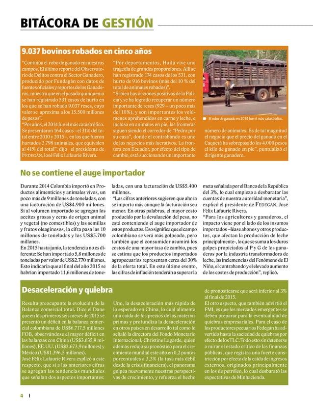 6 CORREO DEL LECTOR Si desea enviarnos sus opiniones o recibir el boletín Actualidad Ganadera, escríbanos a:fedegan@fedega...