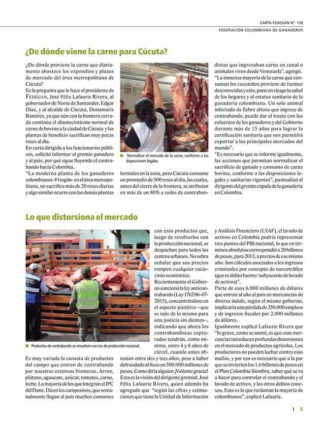7  FEDERACIÓN COLOMBIANA DE GANADEROS carta fedegÁn N°. 150 3.50% primas por productos impor- tados. La ganadería copó en...