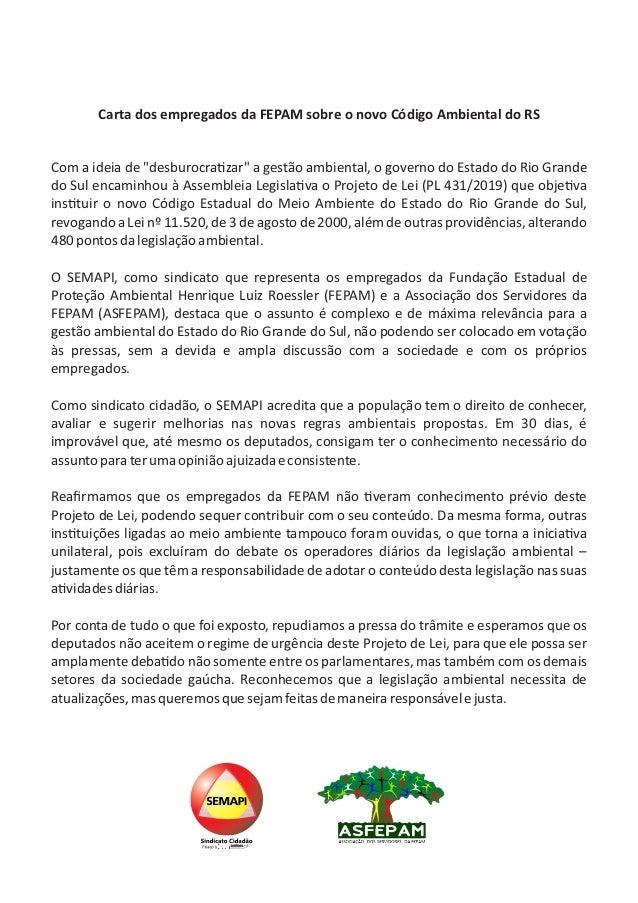 """Carta dos empregados da FEPAM sobre o novo Código Ambiental do RS Com a ideia de """"desburocra zar"""" a gestão ambiental, o go..."""