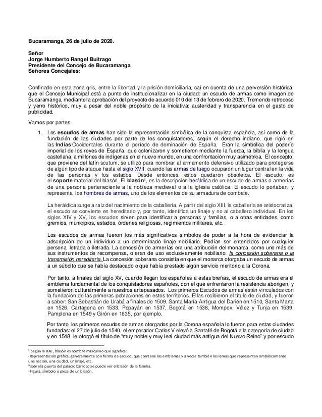 Bucaramanga, 26 de julio de 2020. Señor Jorge Humberto Rangel Buitrago Presidente del Concejo de Bucaramanga Señores Conce...