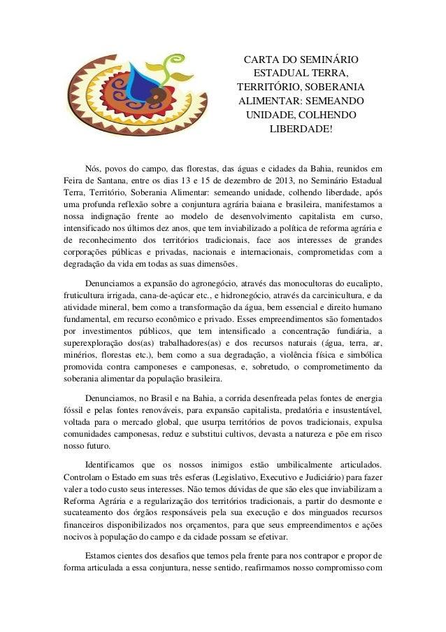 CARTA DO SEMINÁRIO ESTADUAL TERRA, TERRITÓRIO, SOBERANIA ALIMENTAR: SEMEANDO UNIDADE, COLHENDO LIBERDADE!  Nós, povos do c...