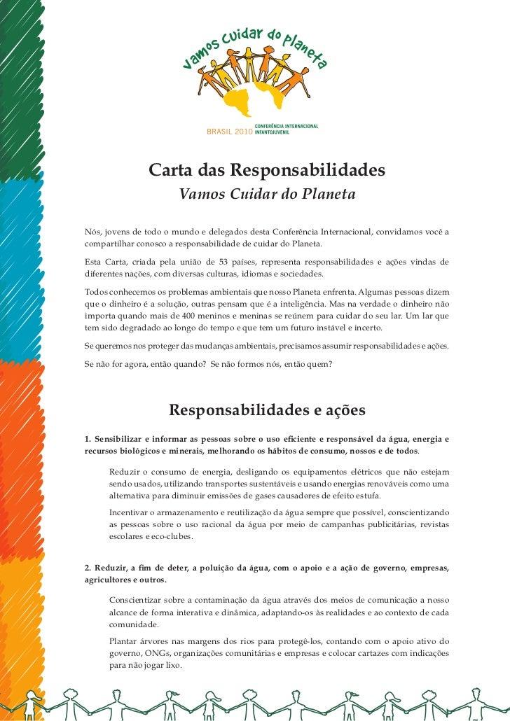 Carta das Responsabilidades                        Vamos Cuidar do PlanetaNós, jovens de todo o mundo e delegados desta Co...