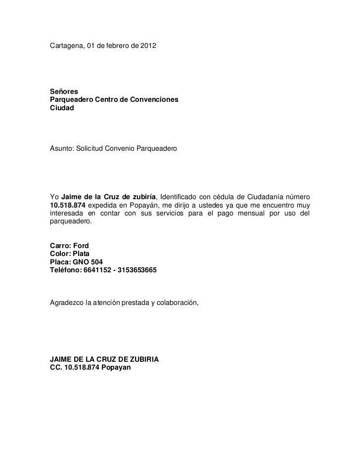 Cartagena, 01 de febrero de 2012SeñoresParqueadero Centro de ConvencionesCiudadAsunto: Solicitud Convenio ParqueaderoYo Ja...
