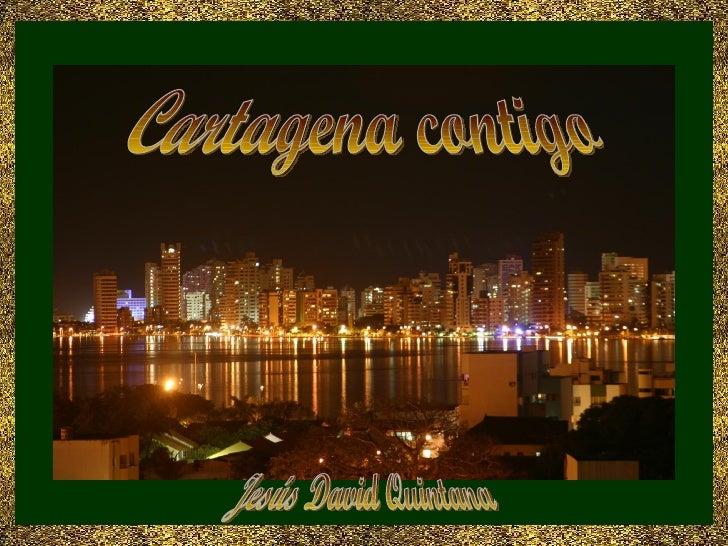 Cartagena contigo Jesús David Quintana