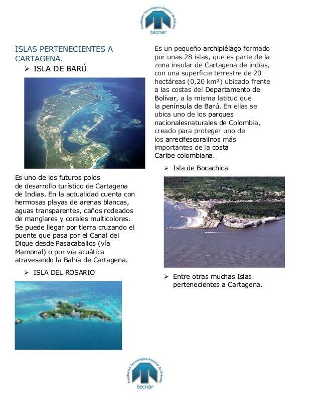 ISLAS PERTENECIENTES A CARTAGENA.  ISLA DE BARÚ Es uno de los futuros polos de desarrollo turístico de Cartagena de India...