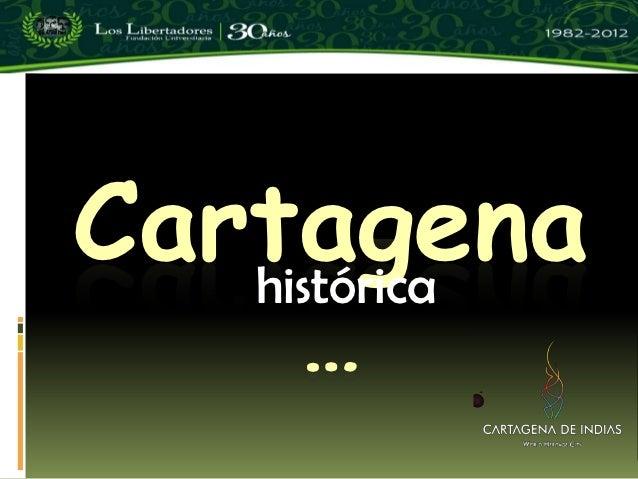 Cartagena   histórica     …