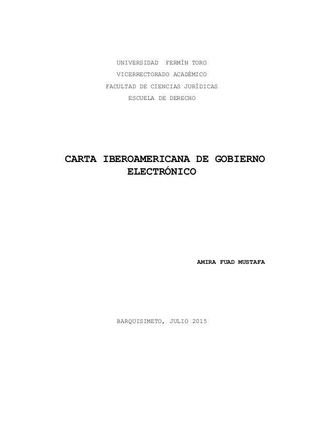 UNIVERSIDAD FERMÍN TORO VICERRECTORADO ACADÉMICO FACULTAD DE CIENCIAS JURÍDICAS ESCUELA DE DERECHO CARTA IBEROAMERICANA DE...