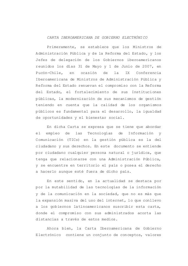 CARTA IBEROAMERICANA DE GOBIERNO ELECTRÓNICO Primeramente, se establece que los Ministros de Administración Pública y de l...