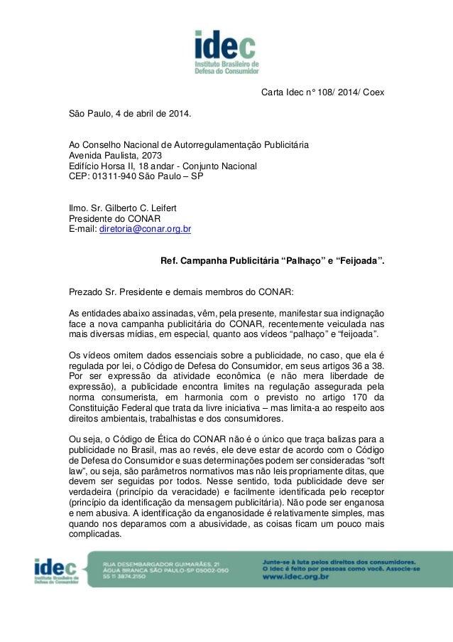 Carta Idec n° 108/ 2014/ Coex São Paulo, 4 de abril de 2014. Ao Conselho Nacional de Autorregulamentação Publicitária Aven...