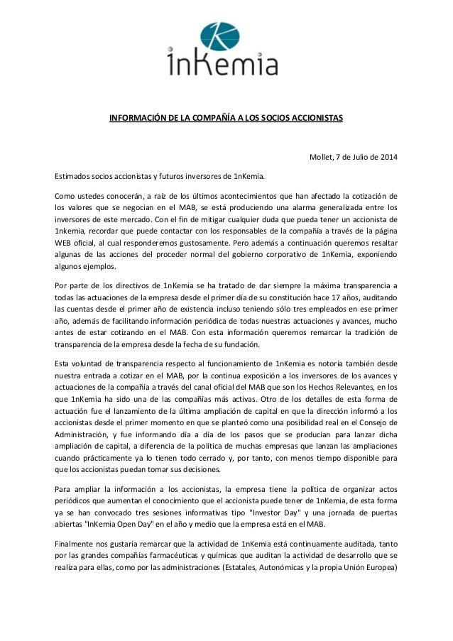 INFORMACIÓNDELACOMPAÑÍAALOSSOCIOSACCIONISTAS  Mollet,7deJuliode2014 Estimadossociosaccionistasyf...