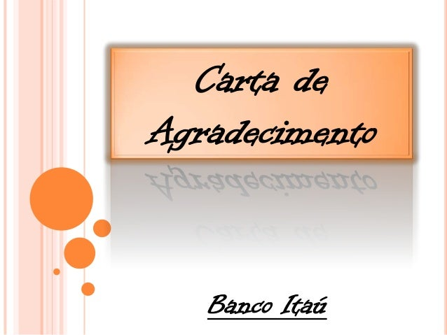 Carta de Agradecimento  Banco Itaú