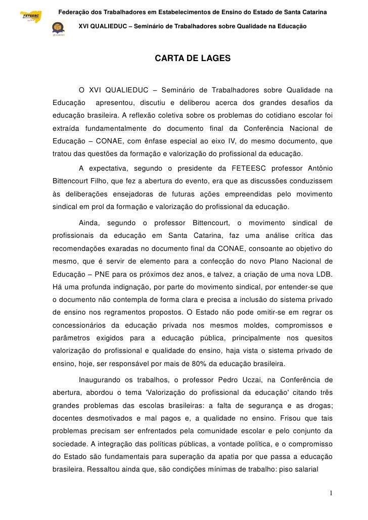 Federação dos Trabalhadores em Estabelecimentos de Ensino do Estado de Santa Catarina Sindical                    XVI QUAL...