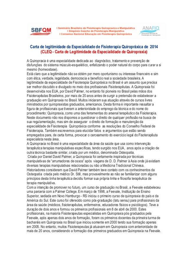Carta de legitimidade da Especialidade de Fisioterapia Quiropráxica de 2014 (CLEQ - Carta de Legitimidade da Especialidade...