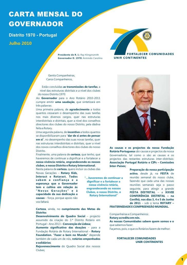 CARTA MENSAL DO GOVERNADOR Distrito 1970 - Portugal Julho 2010                                 Presidente de R. I.: Ray Kl...