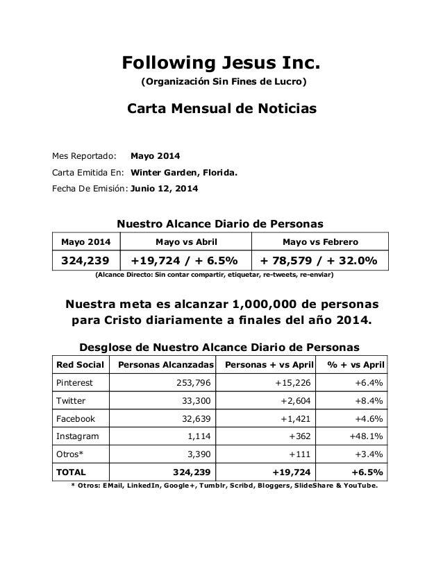 Following Jesus Inc. (Organización Sin Fines de Lucro) Carta Mensual de Noticias Mes Reportado: Mayo 2014 Carta Emitida En...