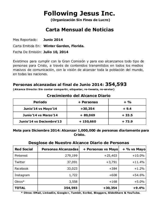 Following Jesus Inc. (Organización Sin Fines de Lucro) Carta Mensual de Noticias Mes Reportado: Junio 2014 Carta Emitida E...