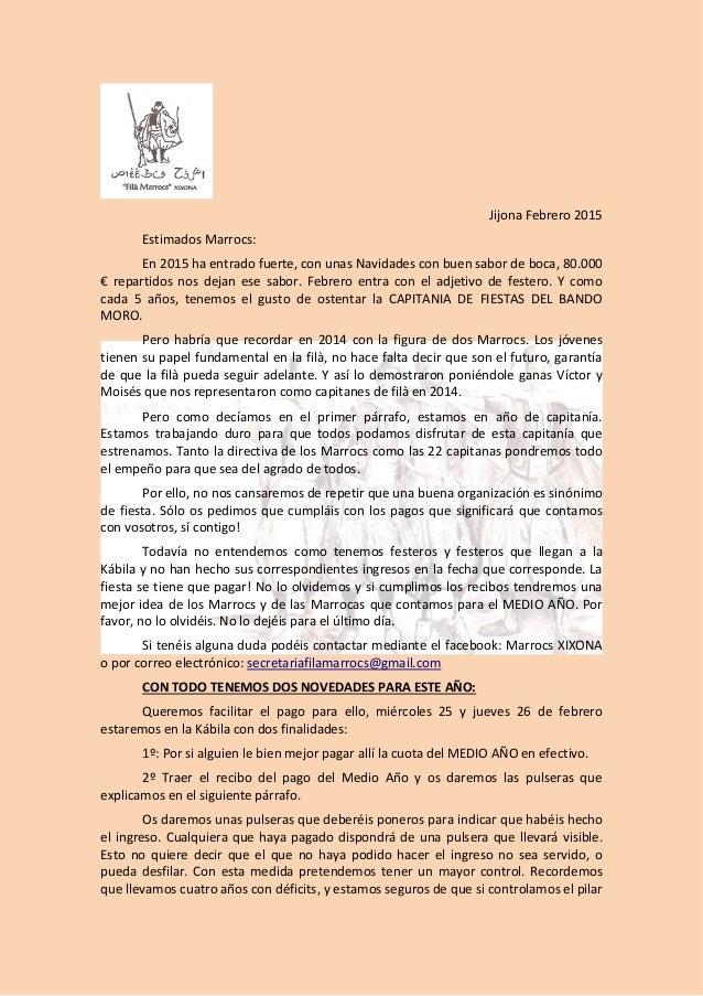 Jijona Febrero 2015 Estimados Marrocs: En 2015 ha entrado fuerte, con unas Navidades con buen sabor de boca, 80.000 € repa...