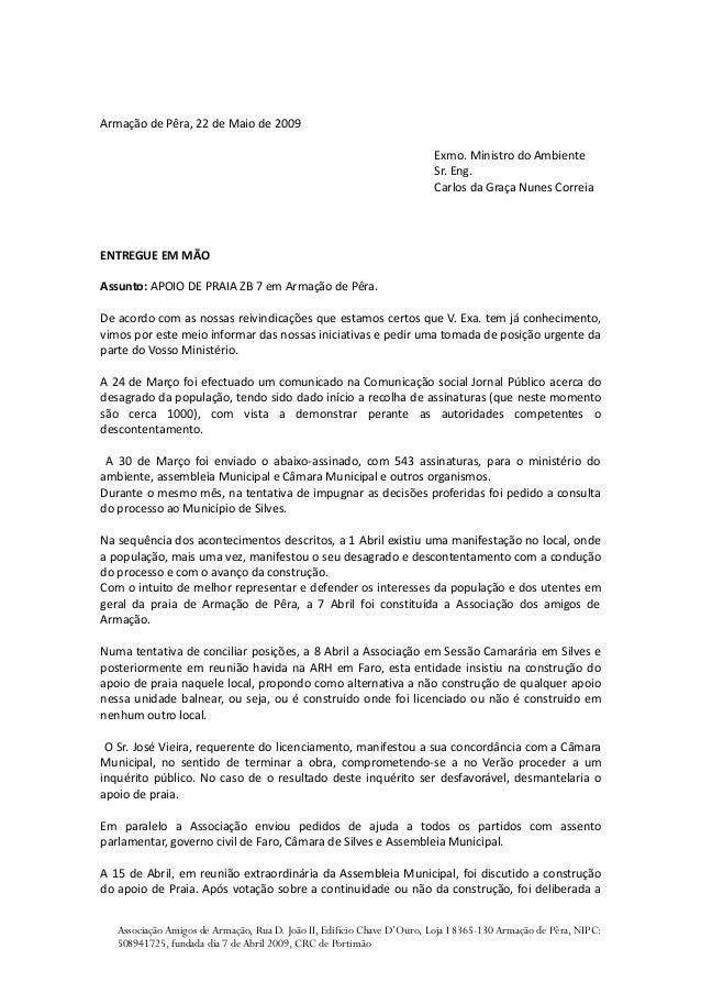Armação de Pêra, 22 de Maio de 2009                                                                         Exmo. Ministro...