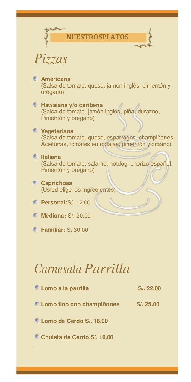 NUESTROSPLATOSPizzasAmericana(Salsa de tomate, queso, jamón inglés, pimentón yorégano)Hawaiana y/o caribeña(Salsa de tomat...