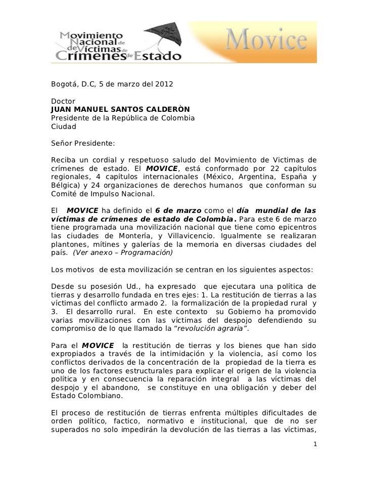Bogotá, D.C, 5 de marzo del 2012DoctorJUAN MANUEL SANTOS CALDERÒNPresidente de la República de ColombiaCiudadSeñor Preside...