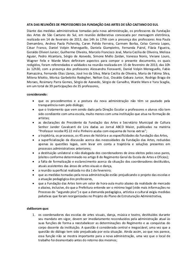 ATA DAS REUNIÕES DE PROFESSORES DA FUNDAÇÃO DAS ARTES DE SÃO CAETANO DO SULDiante das medidas administrativas tomadas pela...
