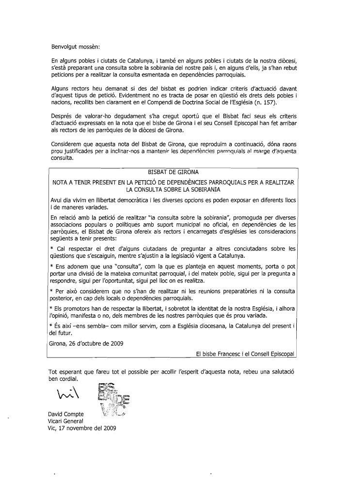 Benvolgut mossèn:   En alguns pobles i ciutats de Catalunya, i també en alguns pobles i ciutats de la nostra diòcesi,  s'e...