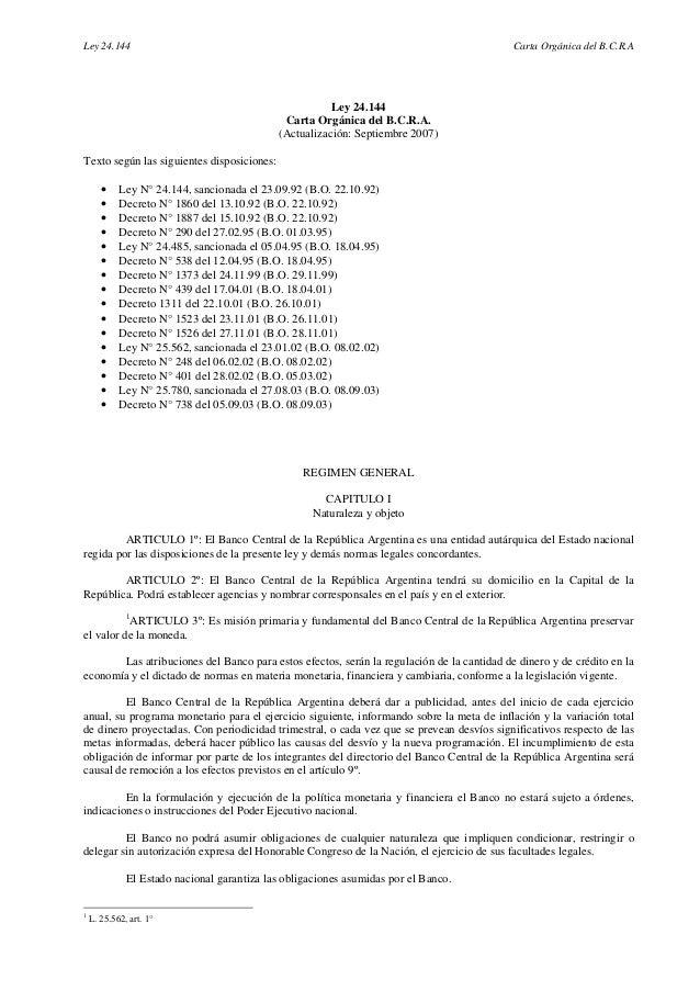 Ley 24.144                                                                                 Carta Orgánica del B.C.R.A     ...
