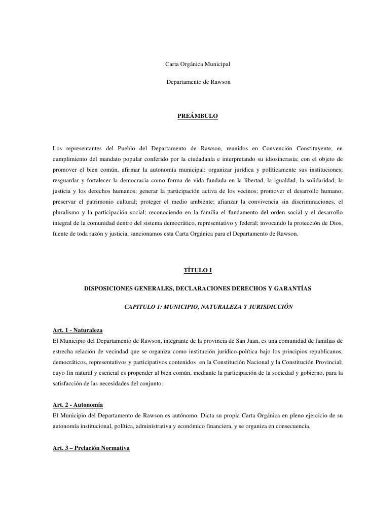 Carta Orgánica Municipal                                                  Departamento de Rawson                          ...