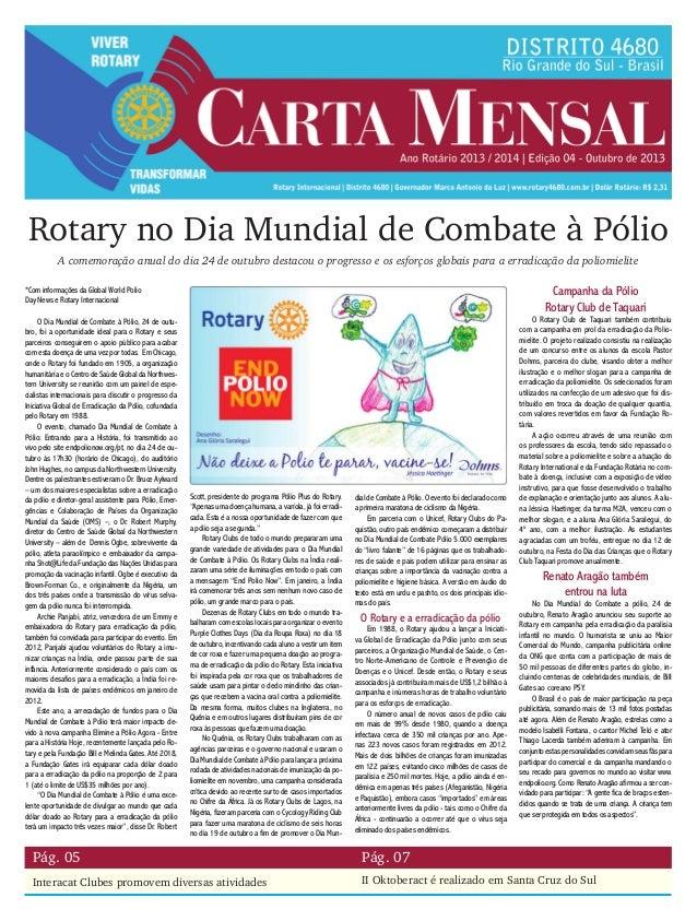Rotary no Dia Mundial de Combate à Pólio A comemoração anual do dia 24 de outubro destacou o progresso e os esforços globa...