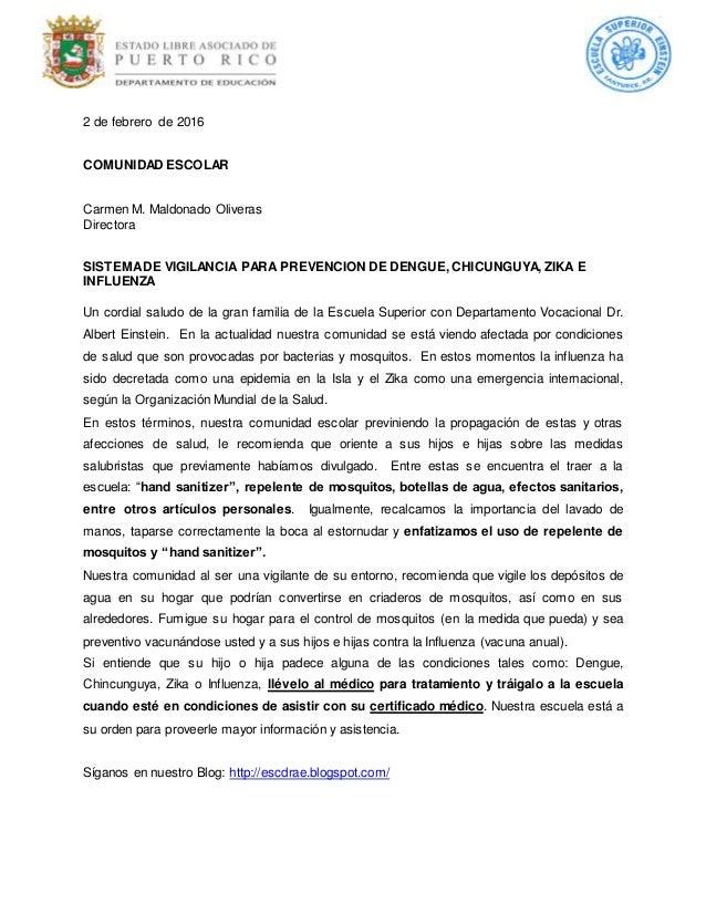 2 de febrero de 2016 COMUNIDAD ESCOLAR Carmen M. Maldonado Oliveras Directora SISTEMADE VIGILANCIA PARA PREVENCION DE DENG...
