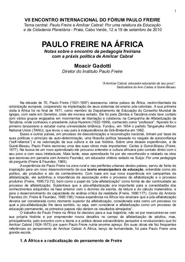 1          VII ENCONTRO INTERNACIONAL DO FÓRUM PAULO FREIRE         Tema central: Paulo Freire e Amílcar Cabral: Por uma r...