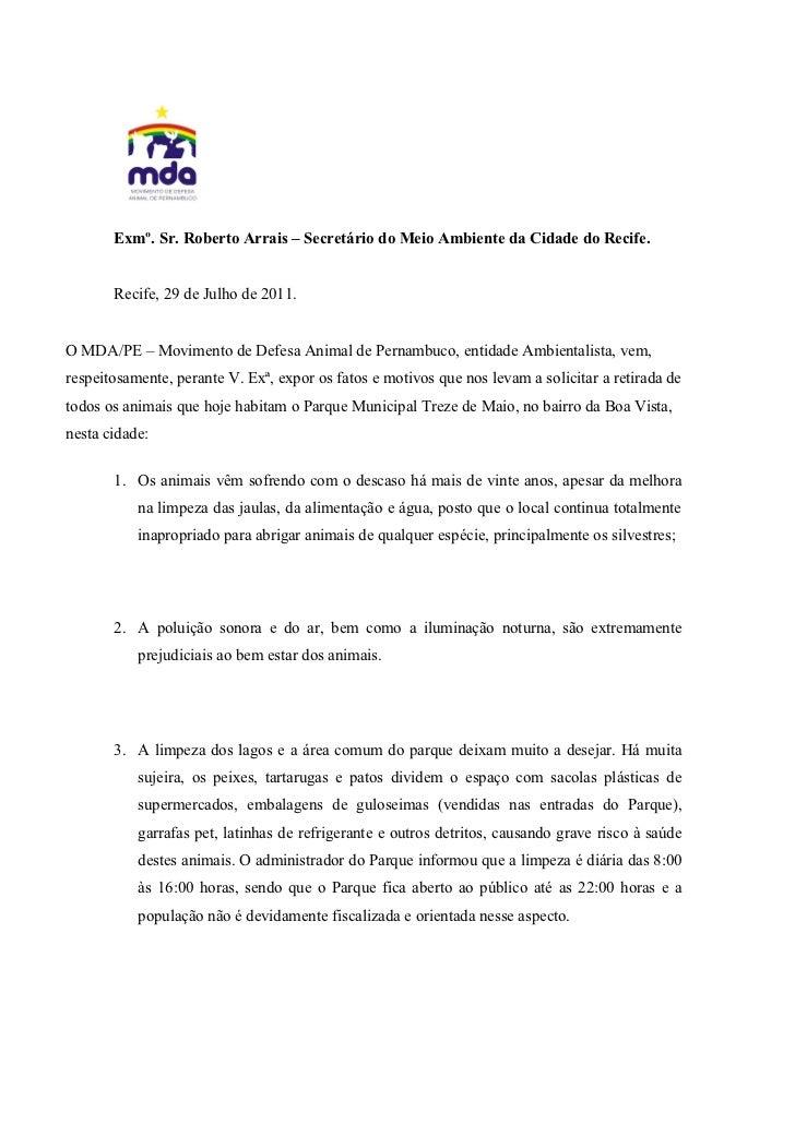 Exmº. Sr. Roberto Arrais – Secretário do Meio Ambiente da Cidade do Recife.       Recife, 29 de Julho de 2011.O MDA/PE – M...