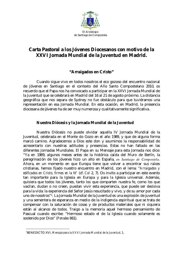 El Arzobispo                                   de Santiago de Compostela     Carta Pastoral a los Jóvenes Diocesanos con m...