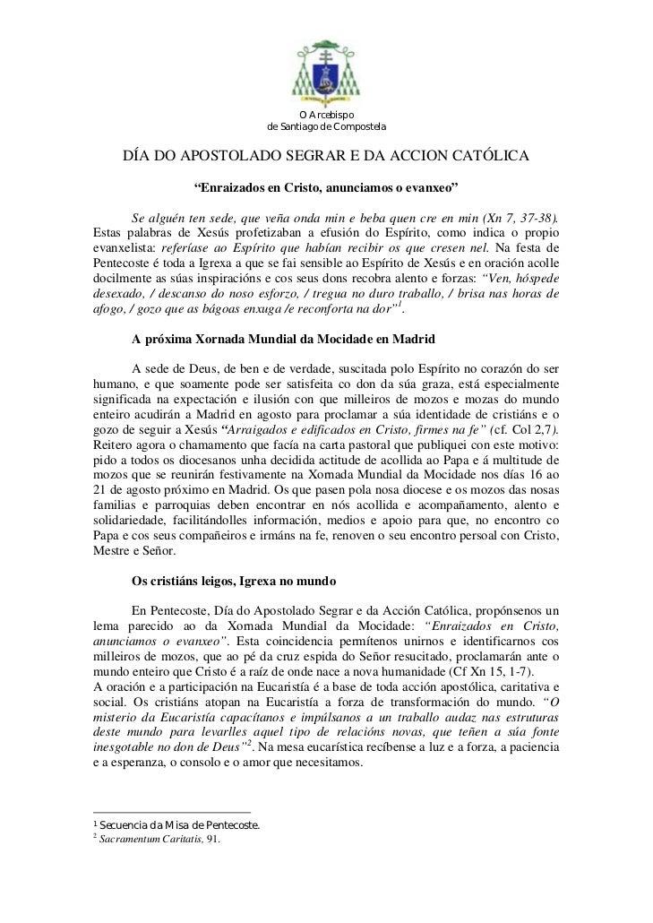 O Arcebispo                                       de Santiago de Compostela        DÍA DO APOSTOLADO SEGRAR E DA ACCION CA...