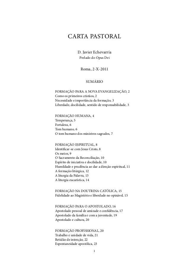 1 CARTA PASTORAL D. Javier Echevarría Prelado do Opus Dei Roma, 2-X-2011 SUMÁRIO FORMAÇÃO PARA A NOVA EVANGELIZAÇÃO, 2 Com...